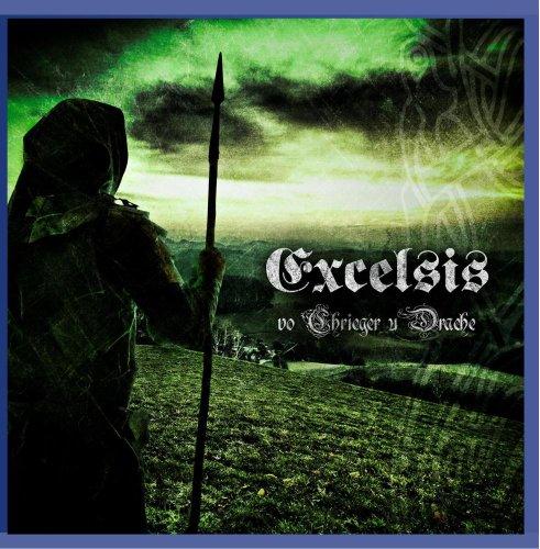 Excelsis: Vo Chrieger U Drache (Audio CD)