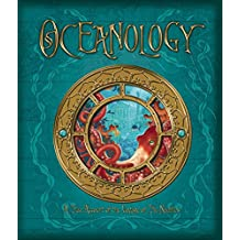 Oceanology: The True Account of the Voyage of the Nautilus