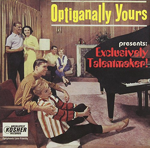 Optiganally Yours - Exclusively Talentmaker
