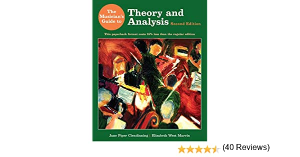 The Musician's Guide to Theory and Analysis (Second Edition): Jane ...