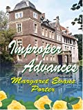Improper Advances, Margaret Evans Porter, 1587248069