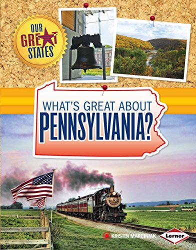 What's Great about Pennsylvania? (Our Great States) (Valley Pennsylvania)