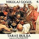 Taras Bulba Hörbuch von Nikolai Gogol Gesprochen von: Franz Robert Ceeh