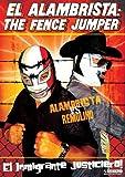 El Alambrista: The Fence Jumper