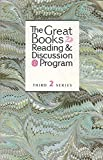 THE GREAT BOOKS READING AND DISCUSSION PROGRAM Third Series, Volume 2: What is War; Uncle Vanya; on Evil; the Iliad; Principles of Government