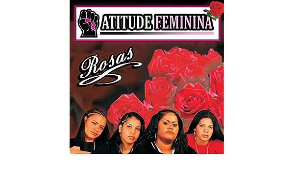 5baa6a9a0f974 Rosas by Atitude Feminina on Amazon Music - Amazon.com