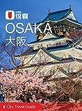 City Travel Guide: Osaka (2016) (Chinese Edition)
