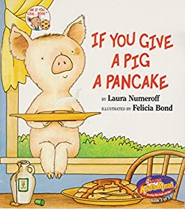 Paperback If You Give A Pig A Pancake Book
