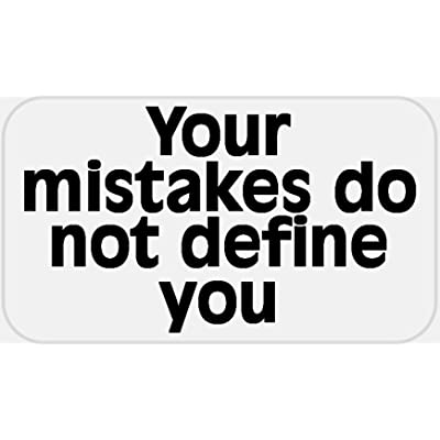 Your Mistakes Do Not Define You - 25 Stickers Pack 2.25 x 1.25 inches - Quote: Office Products