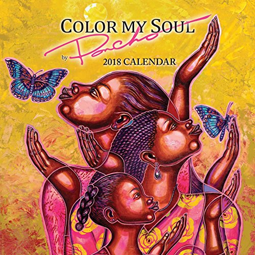 "Search : Shades of Color 2018 African American Calendar, Color My Soul by Larry Poncho Brown, 12"" x 12"" (18PB)"