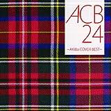 ACB24 ~AKiBa COVERS BEST~