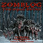 Zomblog, The Final Entry | TW Brown