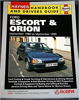 Ford Escort and Orion Handbook and Drivers Guide (Handbooks & drivers guides): Steve Rendle: 9781850108122: Amazon.com: Books