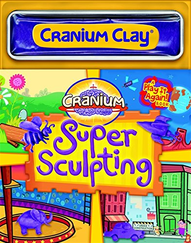 Download Cranium Super Sculpting (A Play It Again Book) pdf