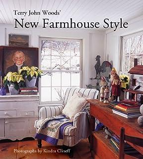 Terry John Woods New Farmhouse Style
