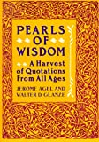 Pearls of Wisdom, Jerome Agel and Walter Glanze, 0060962003