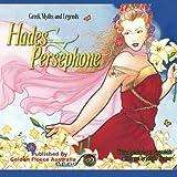 Hades and Persephone: Hades and Persephone