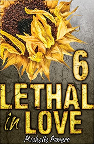 Lethal In Love Episode 6 by Michelle Somers