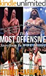 The Most Offensive Storylines In WWE...