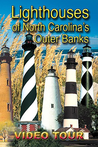 (LIGHTHOUSES OF NORTH CAROLINA'S OUTER BANKS)