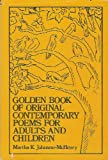 Golden Book of Original Contemporary Poems for Adults and Children, Martha K. Johnson-McHenry, 0533065461