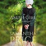 The Amish Girl Who Never Belonged | Samantha Price