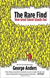 img - for The Rare Find: How Great Talent Stands Out book / textbook / text book