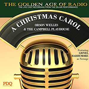 'A Christmas Carol' by PDQ Audioworks, Narrated by Orson Welles Radio/TV Program