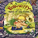 Pongwiffy and the Spell of the Year | Kaye Umansky
