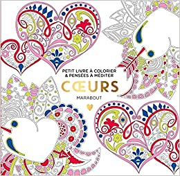 Coloriage Coeur Motif.Amazon Fr Le Petit Livre Du Coloriage Coeurs Marabout