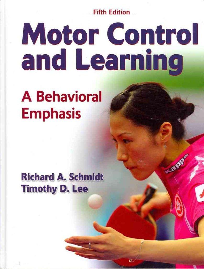Download [Motor Control and Learning: A Behavioral Emphasis] (By: Richard A. Schmidt) [published: June, 2011] PDF ePub fb2 ebook