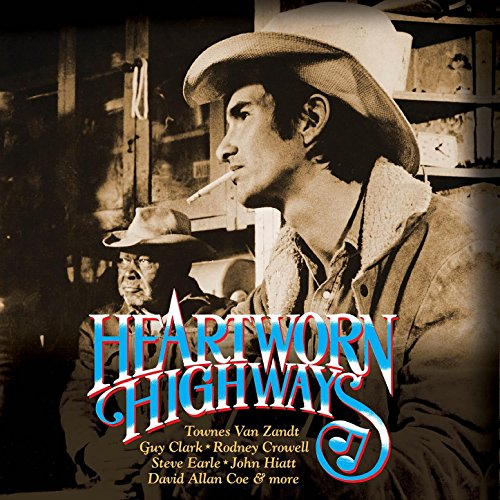 Heartworn Highways (Original M...