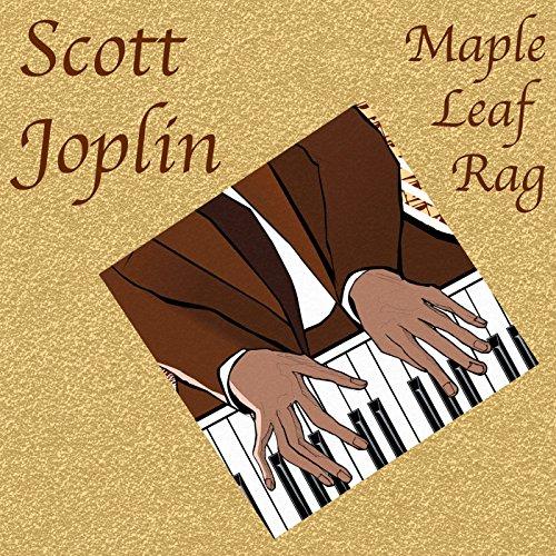 - Maple Leaf Rag