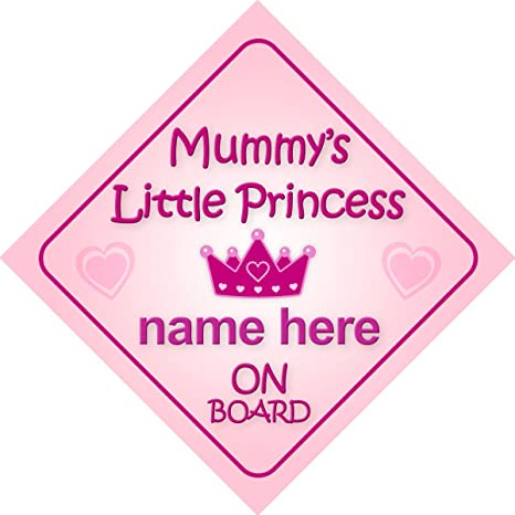 Personalised Child//Baby On Board Car Sign ~ Our Princess On Board ~ P/&P