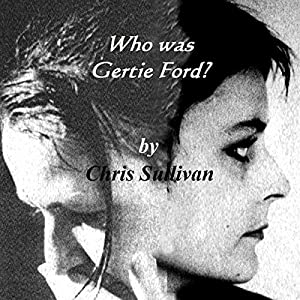 Who Was Gertie Ford? Audiobook