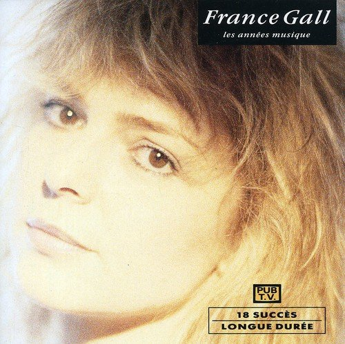 release les ann es musique by france gall musicbrainz. Black Bedroom Furniture Sets. Home Design Ideas