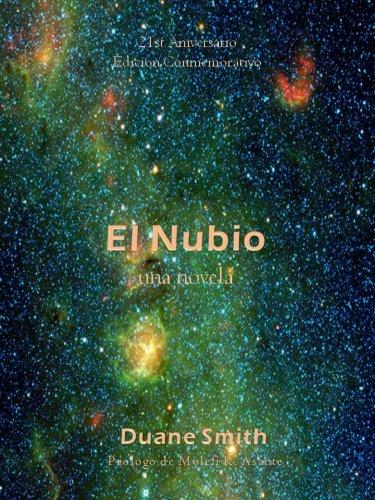 El Nubio  21st Aniversario Edicion Conmemorativo por Duane Smith