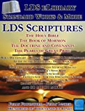 LDS Scriptures - LDS eLibrary with over 350,000 Links, Standard Works, Commentary, Manuals, History, Reference, Music and more (Illustrated, over 100)