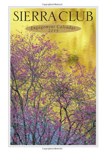 Sierra Club Engagement Calendar 2015