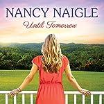 Until Tomorrow | Nancy Naigle