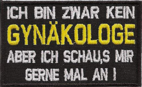 Biker Rocker Spruch Aufn/äher Patch Kein Gyn/äkologe aber schaus mir gerne an