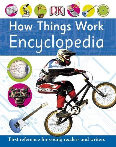 Read Online How Things Work Encyclopedia (First Reference) PDF Text fb2 book