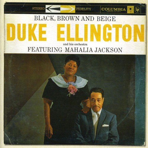 Duke Ellington - Black, Brown, & Beige - Zortam Music
