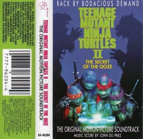 Teenage Mutant Ninja Turtles II: The Secret Of The Ooze (The Original Motion Picture Soundtrack) & Coming Out Of Their Shells
