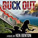 Buck Out Audiobook by Ken Benton Narrated by Jim Roberts