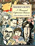 A Thousand Capricious Chances, Maureen Duffy, 0413573508