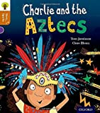 Oxford Reading Tree Story Sparks: Oxford Level 8: Charlie and the Aztecs (Ort)