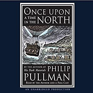 Once Upon a Time in the North Audiobook
