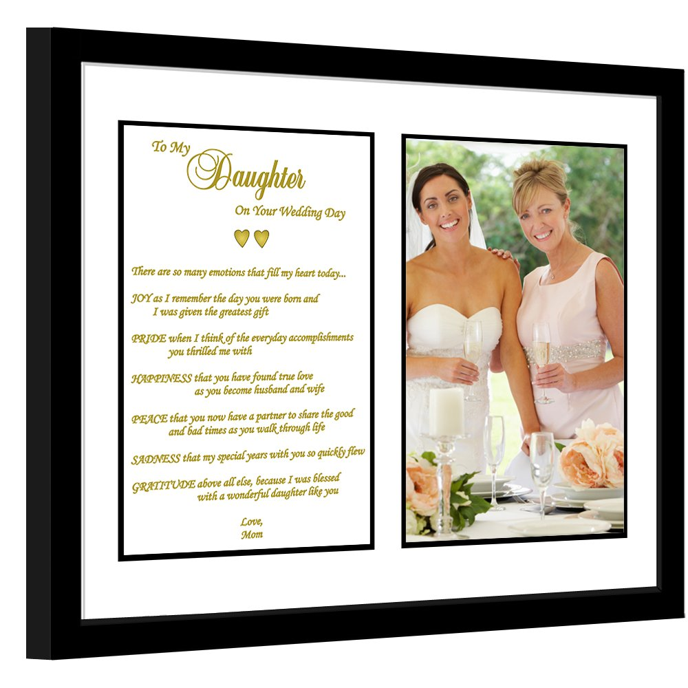 Daughter Wedding Gift - Mother to Daughter Poem – Touching Wedding Gift to  Daughter from Mom – in 8x10 Matted Frame – Add Photo