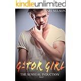 Gator Girl: The Sensual Induction-Book 2